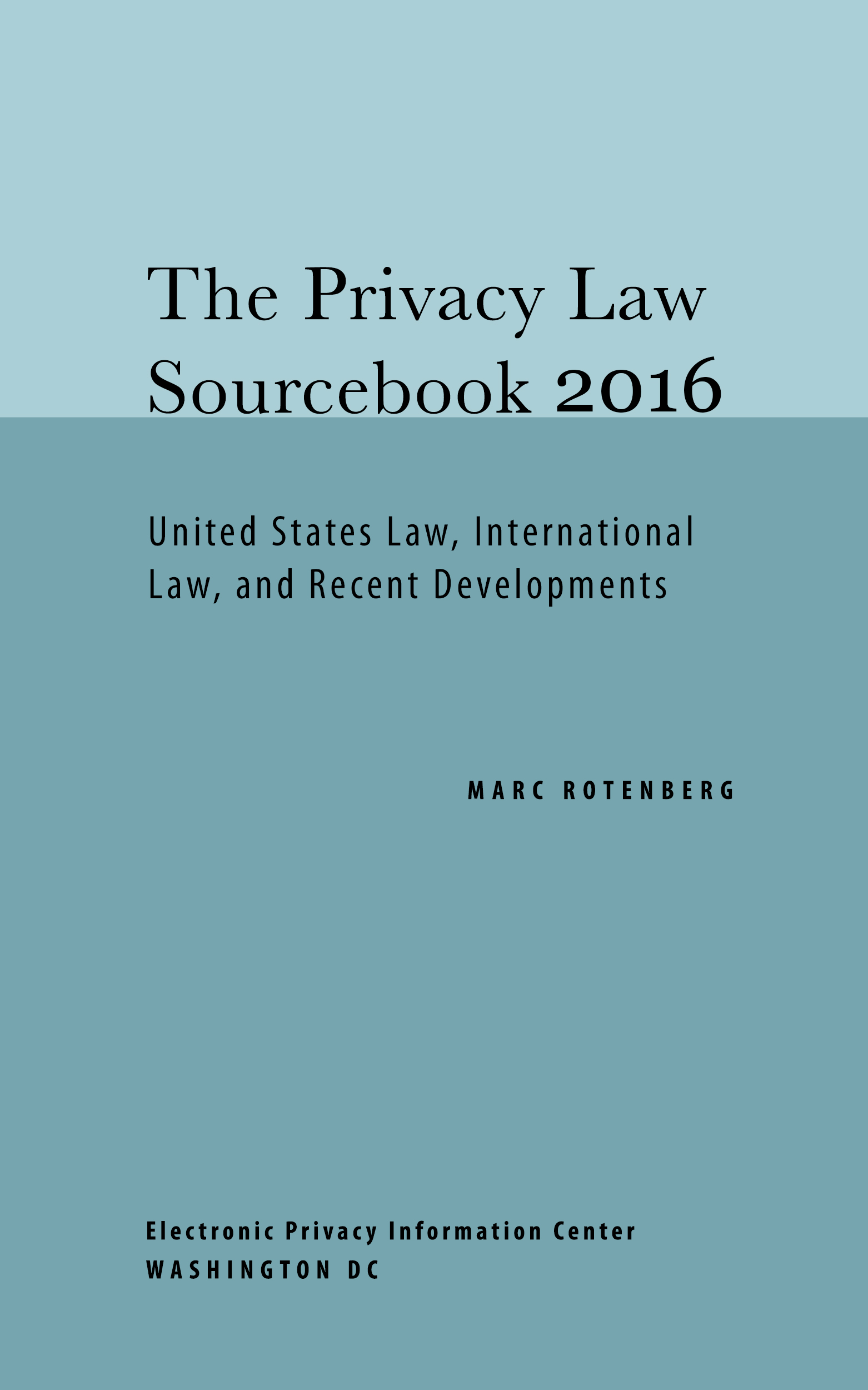 Privacy Law Sourcebook (2016)